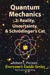 Quantum Mechanics 2 Reality Uncertainty  Schrdingers Cat