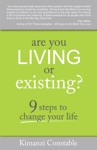 Are You Living Or Existing