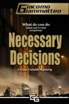 Necessary Decisions