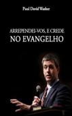 Arrependei-vos e crede no Evangelho Book Cover