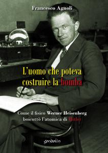 L'uomo che poteva costruire la bomba Copertina del libro