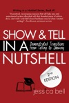 Show  Tell In A Nutshell Demonstrated Transitions From Telling To Showing