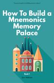 Mnemonic Memory Palace Book One