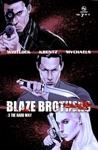 Blaze Brothers No 7 - 3 The Hard Way
