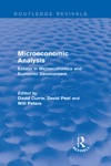 Microeconomic Analysis Routledge Revivals