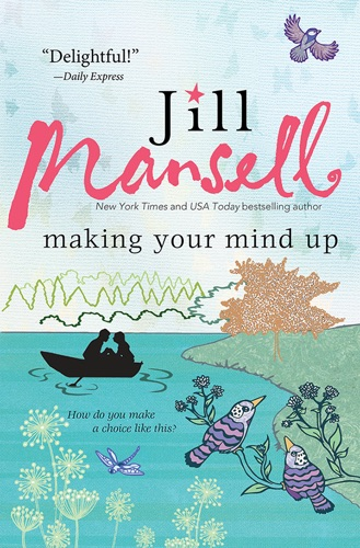 Jill Mansell - Making Your Mind Up