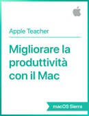 Migliorare la produttività con il Mac macOS Sierra