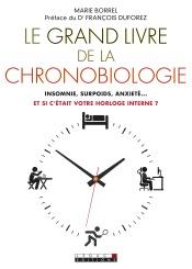 Download Le Grand Livre de la chronobiologie