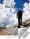 Gods Preservation-Mans Perseverance