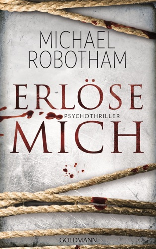 Michael Robotham - Erlöse mich