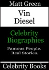 Vin Diesel Celebrity Biographies