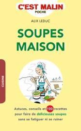 SOUPES MAISON, CEST MALIN