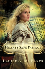 Heart's Safe Passage (The Midwives Book #2) PDF Download