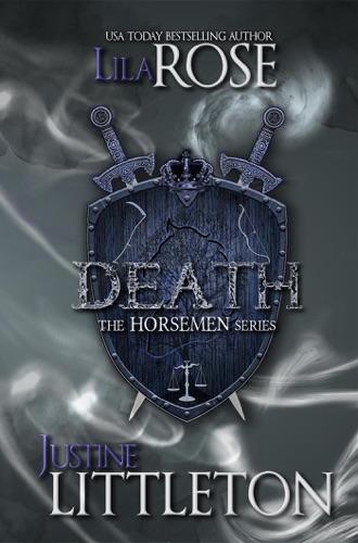 Lila Rose & Justine Littleton - Death: The Horsemen Series