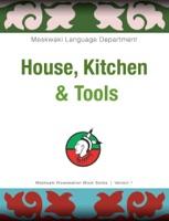 House, Kitchen & Tools