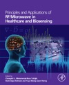Principles And Applications Of RFMicrowave In Healthcare And Biosensing