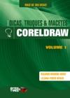 Coleo Dicas Truques  Macetes - CorelDRAW