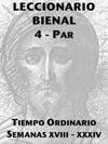 Leccionario Bienal IV Ao Par XVIII-XXXIV Semanas Del Tiempo Ordinario