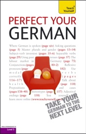 Perfect Your German 2e Teach Yourself
