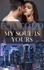My Soul Is Yours (Forever and Ever #16)