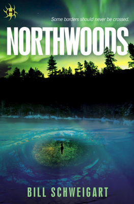 Northwoods - Bill Schweigart book