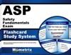 ASP Safety Fundamentals Exam Flashcard Study System
