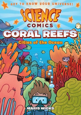 Science Comics: Coral Reefs