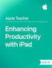 Apple Education - Enhancing Productivity with iPad iOS 10 artwork