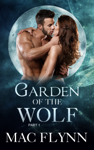 Garden of the Wolf #1, A BBW Werewolf Shifter Romance