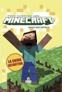 Come divertirsi con Minecraft Copertina del libro
