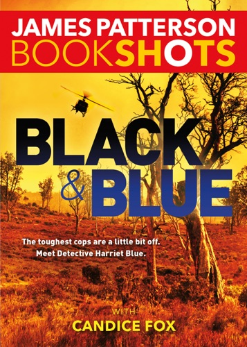 James Patterson & Candice Fox - Black & Blue
