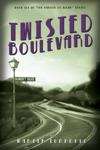 Twisted Boulevard A Novel Of Golden-Era Hollywood