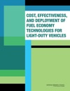 Cost Effectiveness And Deployment Of Fuel Economy Technologies For Light-Duty Vehicles