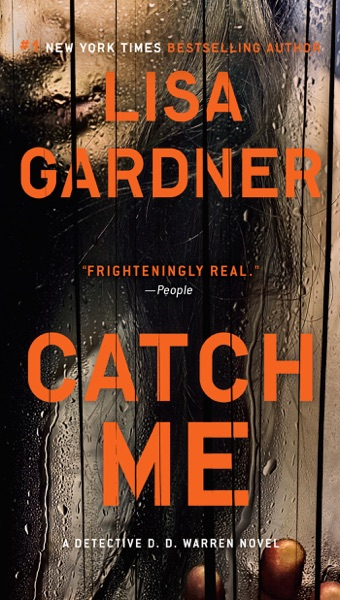 Catch Me - Lisa Gardner book cover