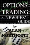 Options Trading - A Newbies Guide
