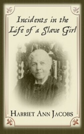 Download Incidents in the Life of a Slave Girl (Illustrated)