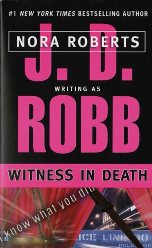J. D. Robb - Witness in Death
