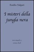Download and Read Online I misteri della jungla nera di Emilio Salgari in ebook