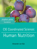 Cambridge IGCSE Coordinated Science: Human Nutrition