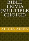 Bible Trivia KJV Multiple Choice