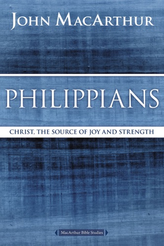 John F. MacArthur - Philippians