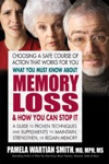 What You Must Know About Memory Loss  How You Can Stop It