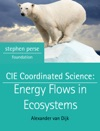 CIE Coordinated Science Energy Flows In Ecosystems