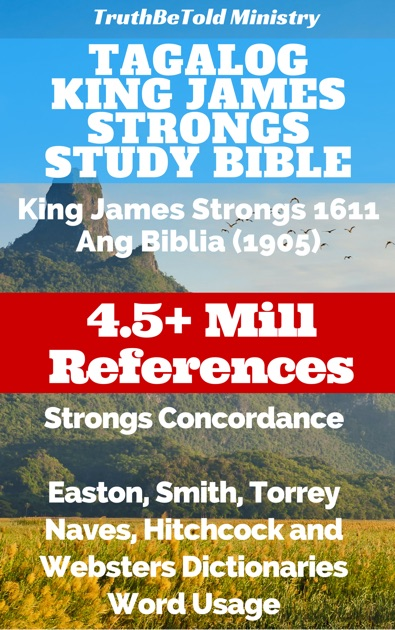 Tagalog King James Strongs Study Bible By Truthbetold Ministry On