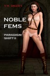 Noble Fems Paradigm Shift II