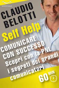 Comunicare con successo. Scopri con la PNL i segreti dei grandi comunicatori. Libro Cover