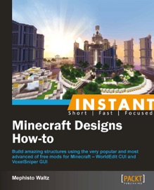 Instant Minecraft Designs How To