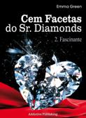 Cem facetas do Sr. Diamonds - vol. 2: Fascinante Book Cover