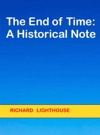The End Of Time A Historical Note