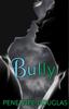 Penelope Douglas - Bully artwork